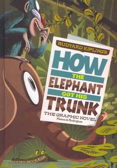 In this retelling of Rudyard Kipling's classic tale, a curious young elephant tries to find out what the crocodile eats for dinner. He ends up with a whole new look.