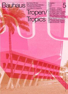 Bauhaus. Zeitschrift der Stiftung Bauhaus. Nr. 5 / TROPEN