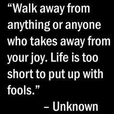 Friday Inspiration: Walk away from anything or anyone who takes away from your joy. (Photo via Google.com.) #happyfriday #tgif #enjoyyourday #eliminatenegatives #karentappin #KarensBodyBeautiful