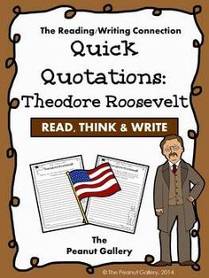 Common Core requires that students understand complex text independently. Here's a quick way for students to practice that just takes a few minutes but really uses thinking skills! This would work well independently or in partners. It would also be great in an independent writing center or as a bell-ringer activity. Students analyze/ respond to a quotation (or more than one) of Theodore Roosevelt. EIGHT different quotation sheets are included. Check out my other Quick Quotations sets! ($)