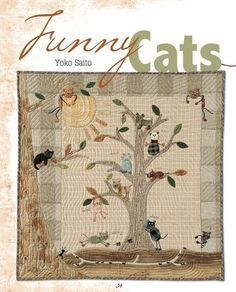 Funny Cats quilt pattern by Yoko Saito | Quilt Style