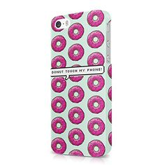 Donut Touch My Phone Donuts Pattern Hard Snap-On Protective Case Cover For Iphone 5 / Iphone 5s