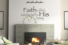Wall Decal Quote- Faith In God Includes Faith in His Timing - Wall Saying - Wall Decal - Wall Vinyl. $40.00, via Etsy.
