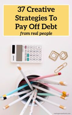 37 Crazy and Creative Strategies To Pay Off Debt From Real People Financial Organization, Get Out Of Debt, Budgeting Finances, Debt Payoff, Life Insurance, Finance Tips, Money Saving Tips, Real People, Extra Money