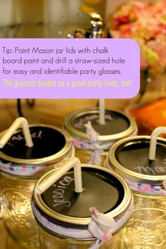 Drill holes in Mason jar lids for straws and paint tops of lids with chalkboard paint.