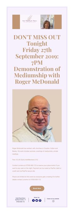 DON'T MISS OUT  Tonight  Friday 27th September 2019: 7PM  Demonstration of Mediumship with  Roger McDonald