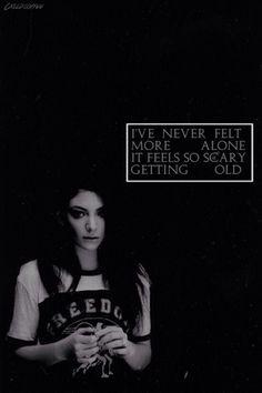 Lorde Lyrics - RIBS   via http://sixfeetnderstars.tumblr.com/