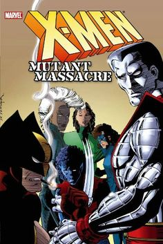 X-Men: Mutant Massacre @ niftywarehouse.com #NiftyWarehouse #Xmen #Marvel #X-Men #Comics #Geek #ComicBooks