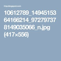10612789_1494515364166214_972797378149035066_n.jpg (417×556)