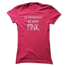 On wednesdays we wear pink T Shirts, Hoodie Sweatshirts