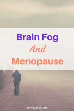 Brain Fog and menopause. Brain fog is one of the more common symptoms of menopause. Find out what yo Menopause Signs, Menopause Humor, Menopause Relief, Menopause Symptoms, Stress And Depression, Stress And Anxiety, Anxiety Relief, What Is Brain, Hormonal Changes