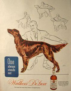 1945 Walker's Deluxe Whisky Ad ~ Irish Setter Dog