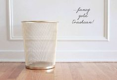 Do the same with one of those cheap IKEA trash bins. | 33 Ways Spray Paint Can Make Your Stuff Look More Expensive