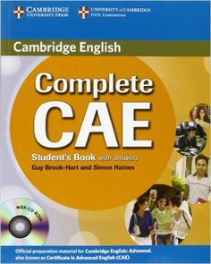Complete CAE is a new course for the 2008 updated CAE exam. Informed by the Cambridge Learner Corpus and providing a complete CAE exam paper specially prepared for publication by Cambridge ESOL, it is the most authentic exam preparation course available. http://www.katalogoak.euskadi.net/cgi-bin_q81a/abnetclop?ACC=DOSEARCH&xsqf99=733243.TITN.&LANG=eu-ES
