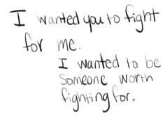 Just fight for me...