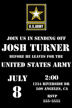 Army Send Off party invite. deployment party, leaving for basic training etc Will do this for my daughter!