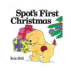 "Spot's First Christmas Board Book. Spot's First Christmas"" has been a holiday favorite for almost two decades. This appealing new board book edition captures all the exhilaration and anticipation children feel as they get ready for Christmas. Full color.. Price: $7.67"