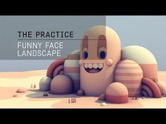 The Practice // 02 / C4d Funny Face Landscape - YouTube