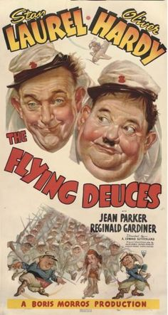 The Flying Deuces (1939) Laurel  Hardy, Reginald Gardiner. 05/04/04