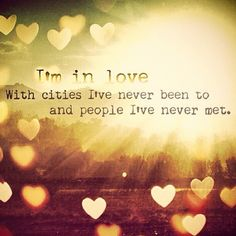 What are you in love with....