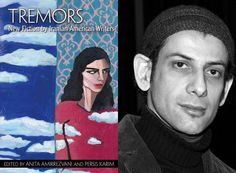 Tremors: New Fiction by Iranian American Writers edited by Anita Amirrezvani and Persis Karim — A wide-ranging anthology that surveys the diversity of #Iranian #American experience through the work of 27 authors. #Iran #goodreads