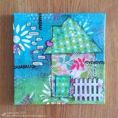 Little Dot of Creativity: Mixed Media Monday ~ Home