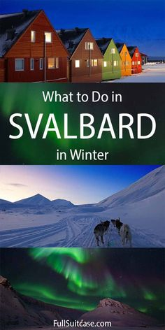 Wondering what it's really like to visit Longyearbyen, Svalbard in winter? Here are our essential travel tips and a list of the best things to do in Svalbard between October and May. Travel With Kids, Us Travel, Places To Travel, Travel Destinations, Travel Europe, Travel Advice, Travel Tips, Travel Guides, Longyearbyen