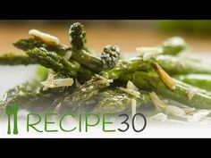 Roasted Asparagus – Easy Meals with Video Recipes by Chef Joel Mielle – RECIPE30