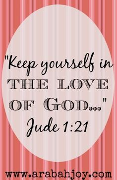 Jude tells us to keep ourselves in the love of God. We can live loved everyday! Here's a double take look at Jude for some practical instruction. Encouragement Quotes, Bible Quotes, Bible Verses, Bible Book, Bible Art, Thy Word, Word Of God, Book Of Jude, 5 Solas