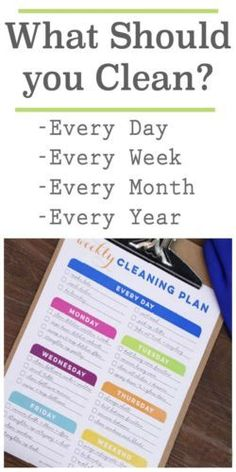 How often should you be cleaning? Create a cleaning schedule for all year.