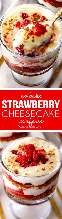 You won't believe how easy these NO BAKE Strawberry Cheesecake Parfaits are - and they taste are even more delicious than they look! All the fresh and creamy taste of strawberry cheesecake without all the hassle!