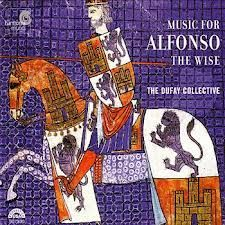 The Dufay Collctive Music for Alfonso the Wise