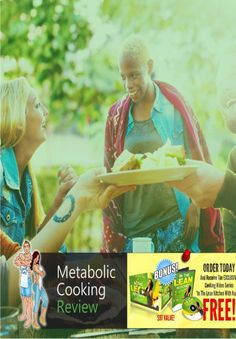 How Does Metabolic Cooking Work?