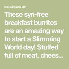 These syn-free breakfast burritos are an amazing way to start a Slimming World day! Stuffed full of meat, cheese and eggs, it's better than McDonalds! Syn Free Breakfast, Breakfast Ideas, World Days, Breakfast Burritos, Slimming World, Mcdonalds, Nom Nom, Eggs, Cheese