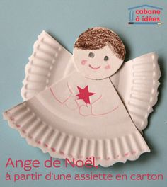 Un ange de Noël à partir d'une assiette en carton Crafts For Kids, Arts And Crafts, Theme Noel, Christmas Art, Paper Plates, Creations, Dupont, Xmas Ideas, Paper Crafting