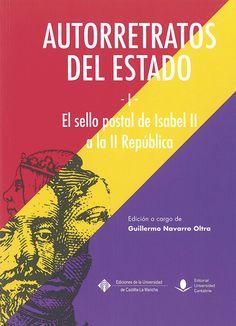 Autorretratos del Estado / edición a cargo de Guillermo Navarro Oltra