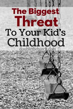 The Biggest Threat to Your Kid's Childhood - Double the Batch