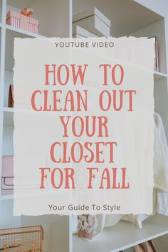 How To Clean Out Your Closet For Fall: Part 1 / Tips To Declutter Your Closet, Fall Fashion, Organization, Fall Clean Out, How to Declutter, Style YouTuber, YouTube Video, Fall Style, Closet Clean Out, Style By Jamie Lea, Your Guide To Style, Style Videos, How To Style, What to Wear, Fashion Tips & Tricks Mom Wardrobe, Build A Wardrobe, Wardrobe Basics, Winter Basics, How To Organize Your Closet, Winter Wardrobe Essentials, Fall Cleaning, Cold Weather Fashion, Holiday Outfits