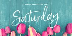 Check out the Saturday Script font at Fontspring. An elegant, flamboyant script with textured dry brush strokes…  There are 2 variants of Saturday Script, to add even more flexibility to your designs : Regular, and Oblique  Saturday Script includes 2 Stylistic Alternate sets for the lowercase letters, and a handy set of natural looking ligatures to add to the natural nature of the typeface.