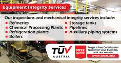 TUV Austria - Equipment Integrity Services. No compromise on safety. For further queries: tuvat.asia/get-a-quote or call Pakistan: +92 (42) 111-284-284 | Bangladesh +880 (2) 8836404 | Sri Lanka +94 (11) 2301056 to speak with a representative. #ISO #TUV #certification #inspection #pakistan #iso9001 #bangladesh #srilanka #lahore #karachi #colombo #dhaka #contract #safety