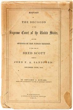 the dred scott decision essay The dred scott decision served as an eye-opener to northerners who believed that slavery was tolerable as long as it stayed in the south.