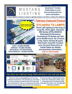 Our February Featured Product, SYLVANIA 800 Series T8 Lamps. Think LED lamps are the king of long life, Think again!