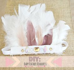 #DIY: #Baby Feather #Headdress/Fawn Over Baby