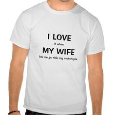 >>>Coupon Code          I LOVE, it when, MY WIFE, lets me go ride my mo... Tees           I LOVE, it when, MY WIFE, lets me go ride my mo... Tees In our offer link above you will seeReview          I LOVE, it when, MY WIFE, lets me go ride my mo... Tees Review from Associated Store with thi...Cleck Hot Deals >>> http://www.zazzle.com/i_love_it_when_my_wife_lets_me_go_ride_my_mo_tshirt-235820885542337160?rf=238627982471231924&zbar=1&tc=terrest