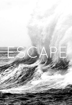 Escape in the waves Poesia Visual, Typography Quotes, Summer Of Love, Summer Time, Beautiful Words, Wells, Surfing, Around The Worlds, Graphic Design