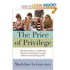The Price of Privilege - Madeline Levine