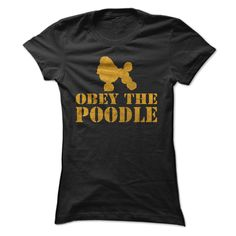 OBEY THE POODLE, Order HERE ==> https://www.sunfrog.com/Pets/OBEY-THE-POODLE.html?58114 #xmasgfits #christmasgifts #poodlelovers #ilovemypoodle