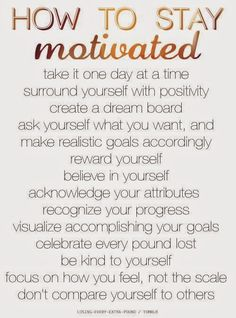 Stay Motivated and Celebrate each Success! Beautifully said!!