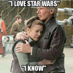 I love star wars. I know. Han and Leia.