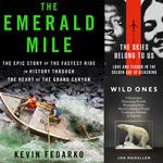 The Best Adventure Books of 2013 River renegades! Crazy foreign correspondents! Somali kidnappers! These were the epic yarns and soul-stirri...